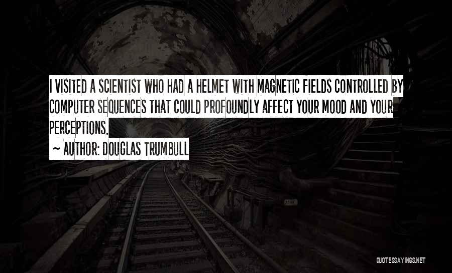 Visited Quotes By Douglas Trumbull