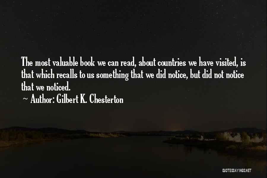 Visited Quotes By Gilbert K. Chesterton