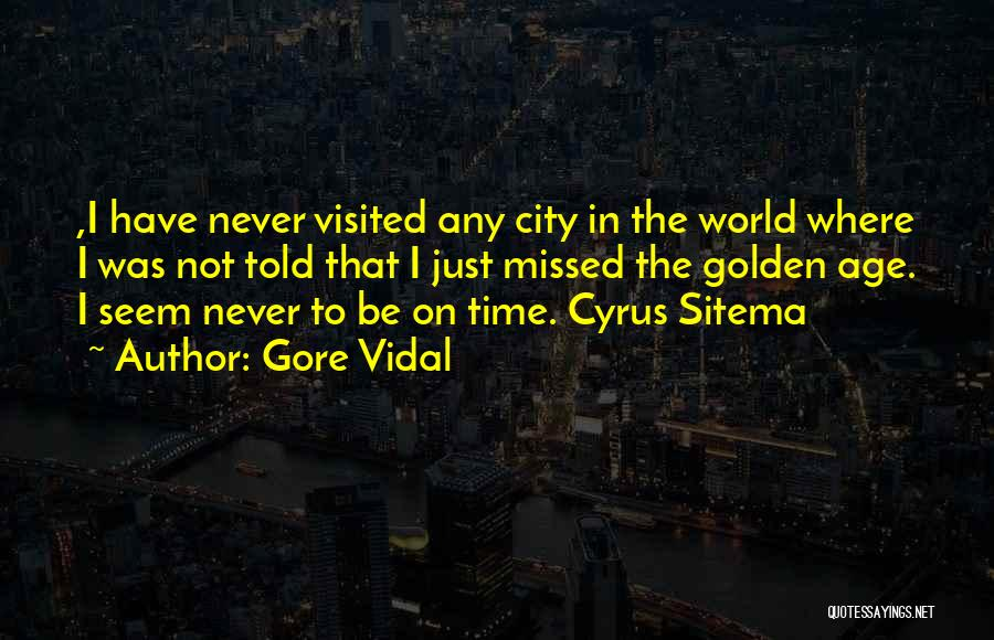 Visited Quotes By Gore Vidal