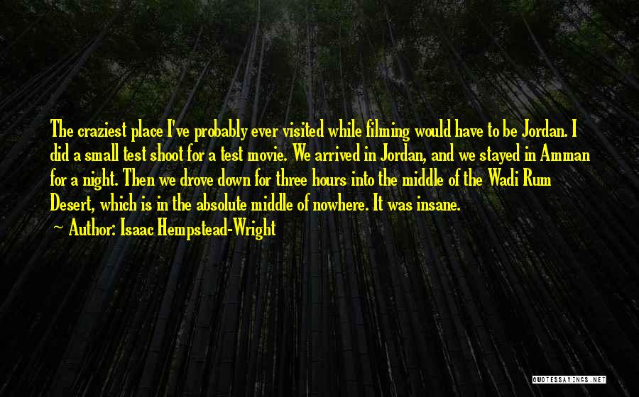 Visited Quotes By Isaac Hempstead-Wright