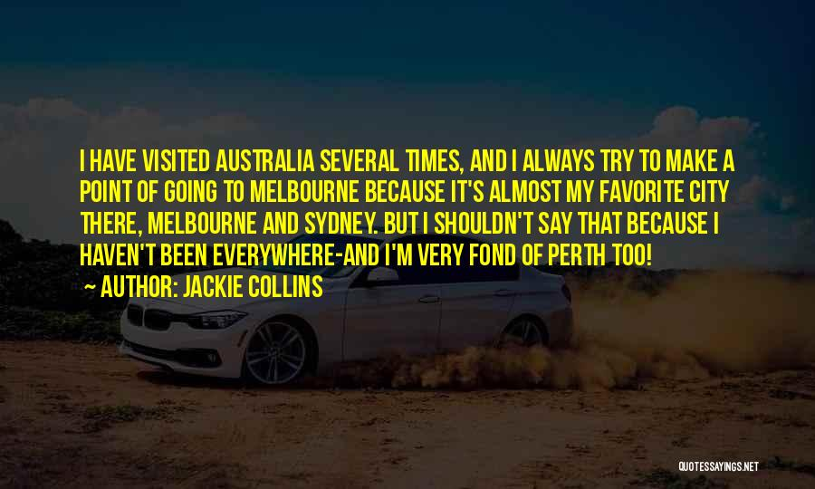 Visited Quotes By Jackie Collins