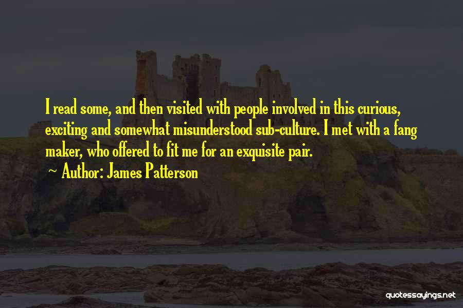 Visited Quotes By James Patterson