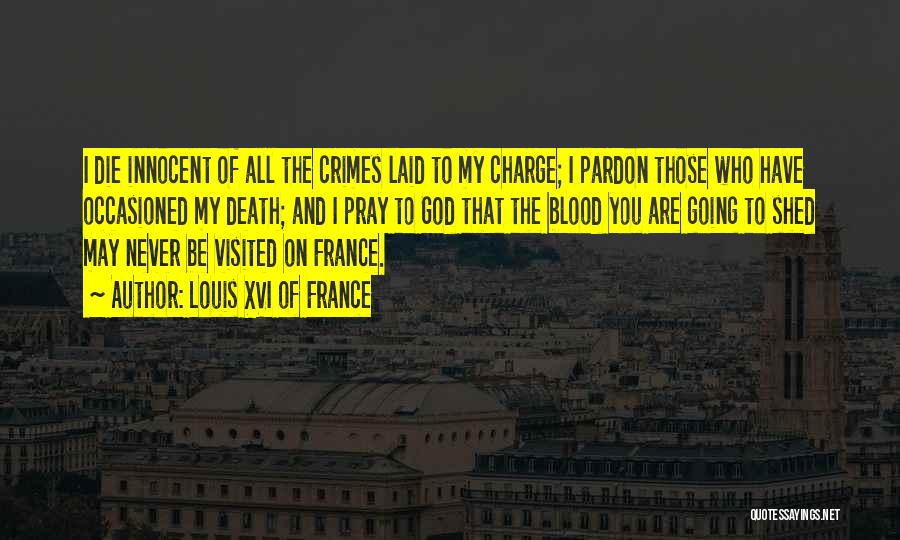 Visited Quotes By Louis XVI Of France