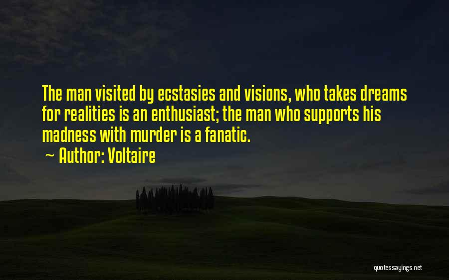 Visited Quotes By Voltaire