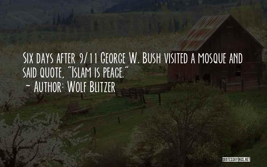 Visited Quotes By Wolf Blitzer