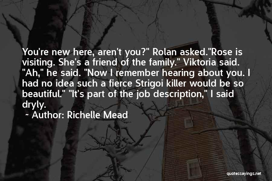 Visiting Family Quotes By Richelle Mead