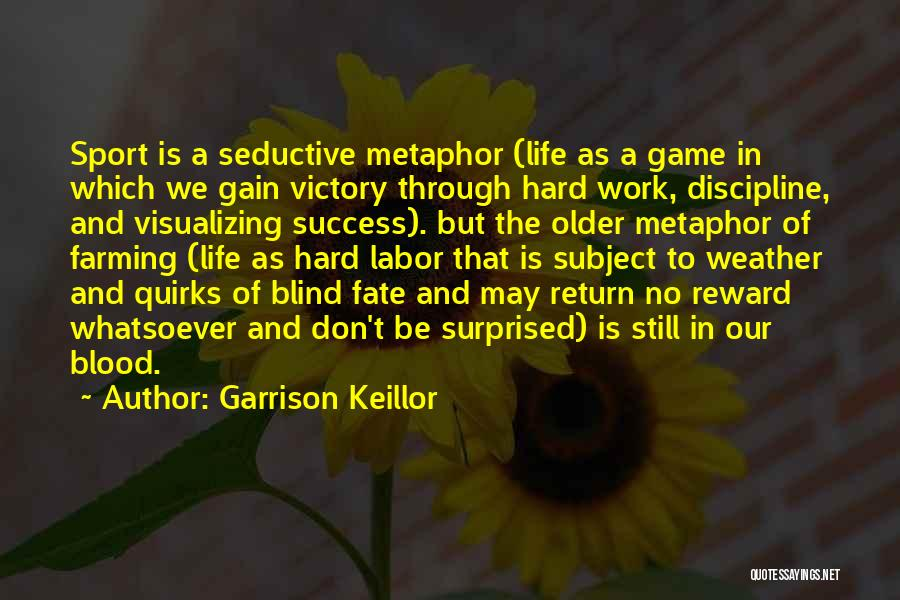 Visualizing Life Quotes By Garrison Keillor