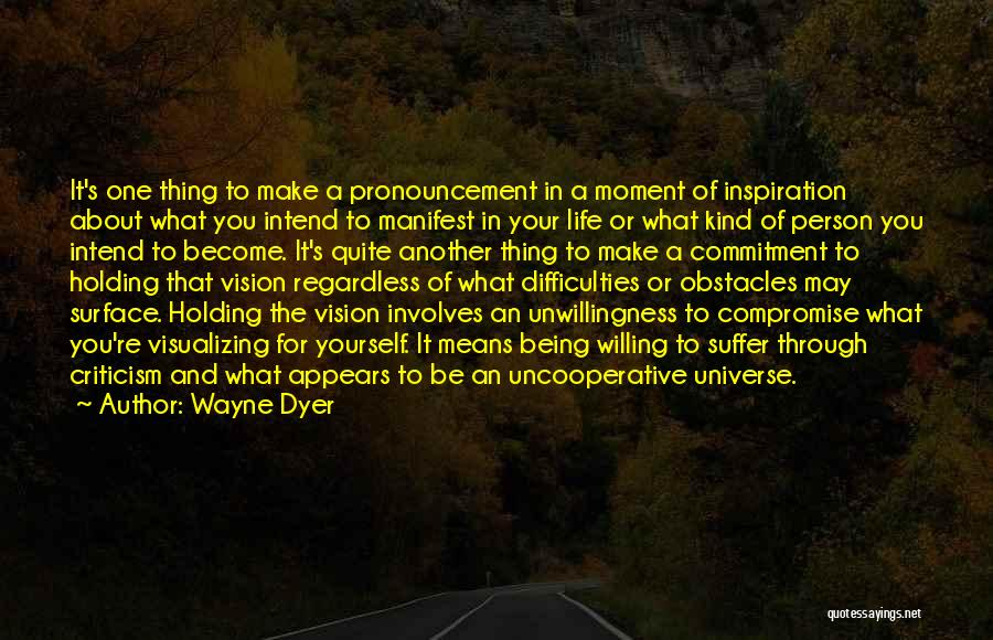 Visualizing Life Quotes By Wayne Dyer