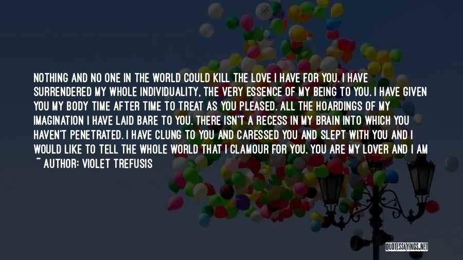 Vita Plus Quotes By Violet Trefusis