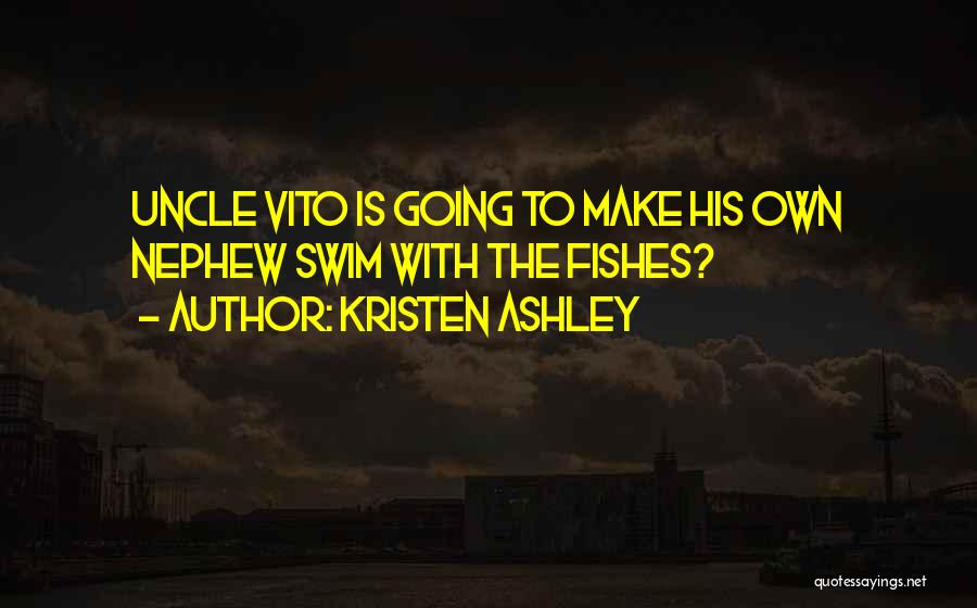 Vito Quotes By Kristen Ashley