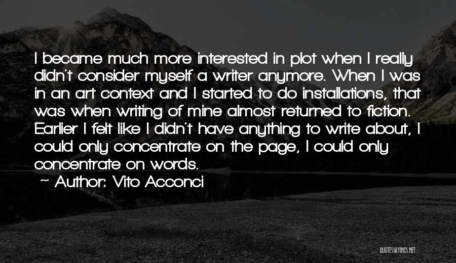 Vito Quotes By Vito Acconci