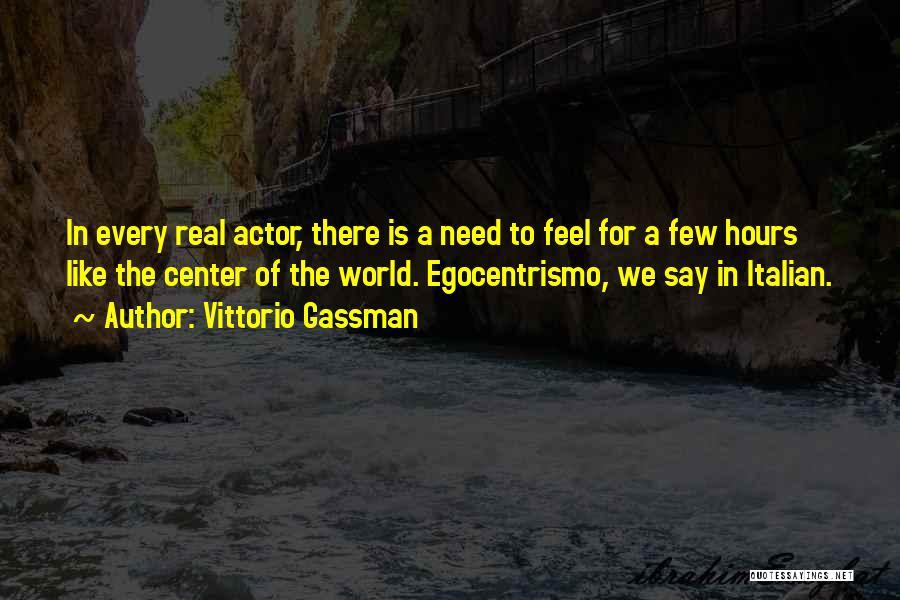 Vittorio Gassman Quotes 498110