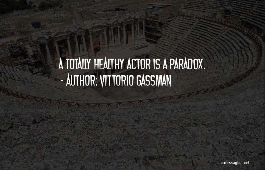 Vittorio Gassman Quotes 649105