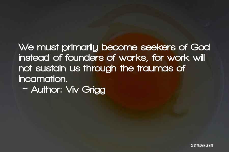 Viv Grigg Quotes 695872