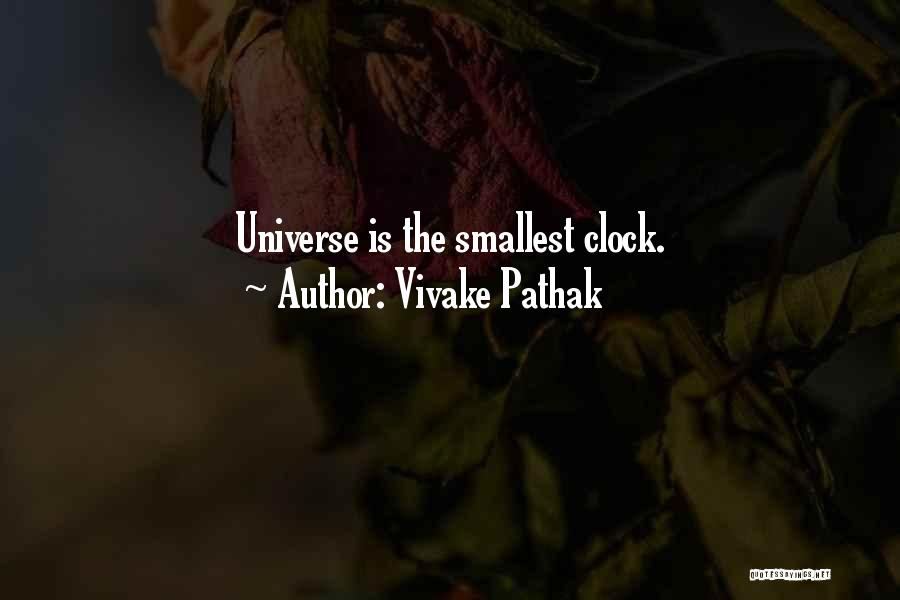 Vivake Pathak Quotes 2159343
