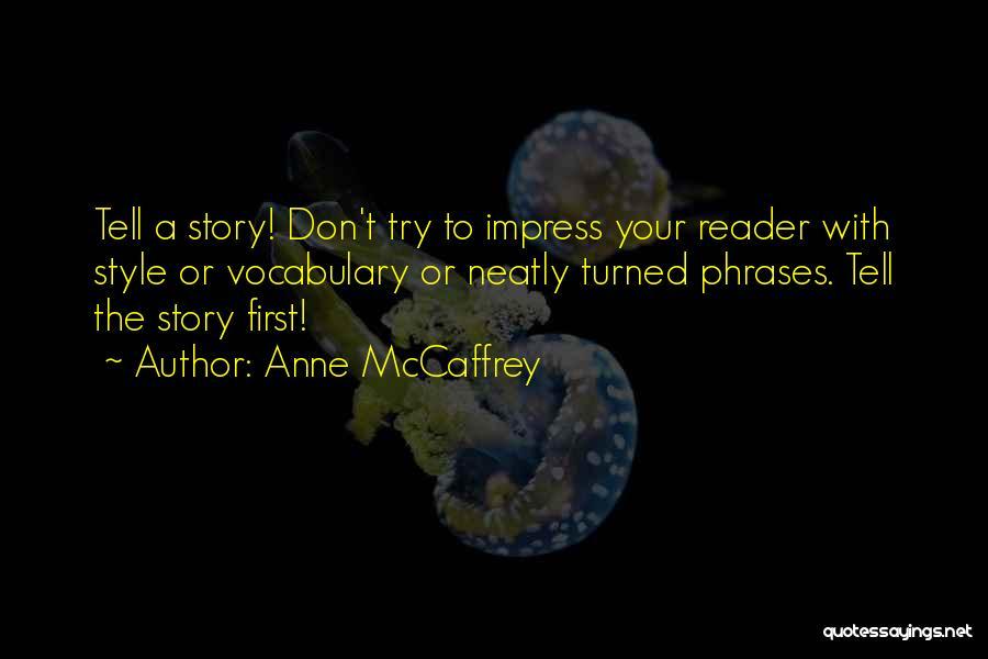 Vivi Walker Quotes By Anne McCaffrey