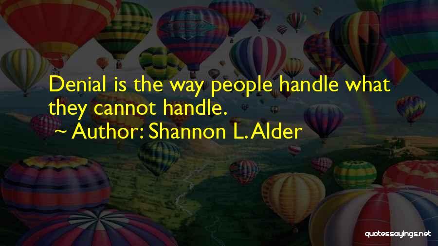 Vivi Walker Quotes By Shannon L. Alder