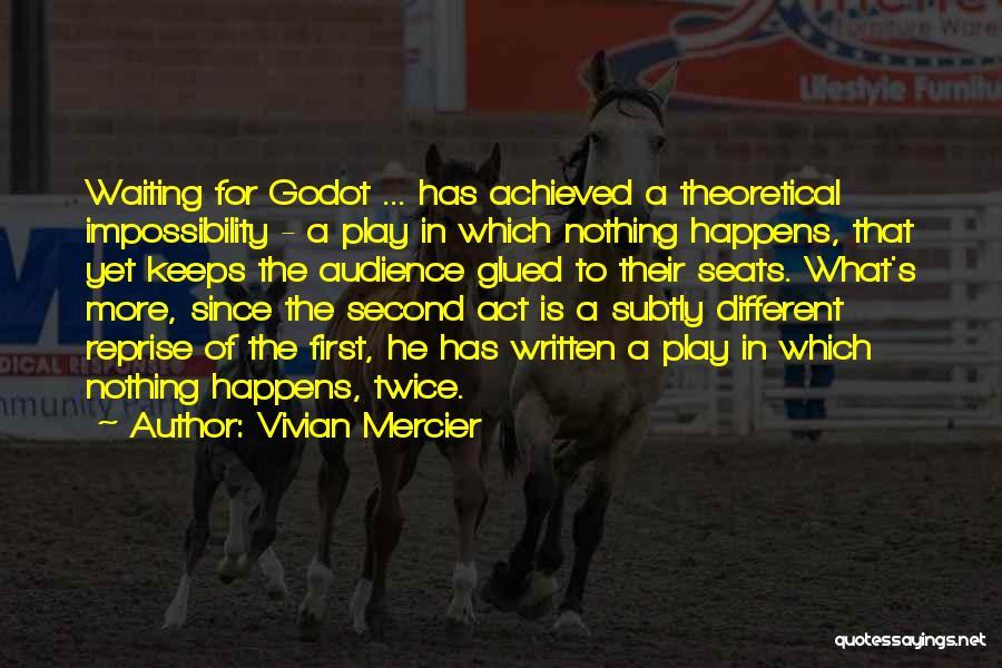 Vivian Mercier Quotes 2066129