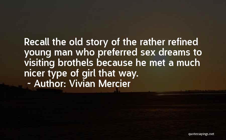 Vivian Mercier Quotes 236322