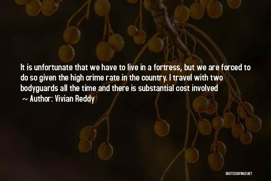 Vivian Reddy Quotes 201091