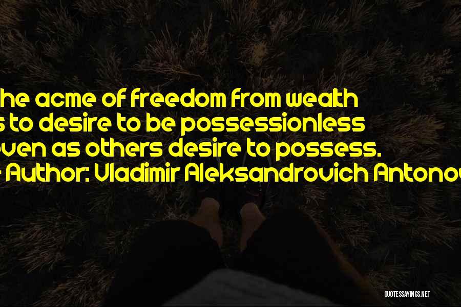 Vladimir Aleksandrovich Antonov Quotes 1248619
