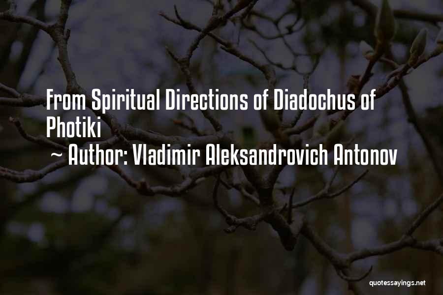 Vladimir Aleksandrovich Antonov Quotes 1553118