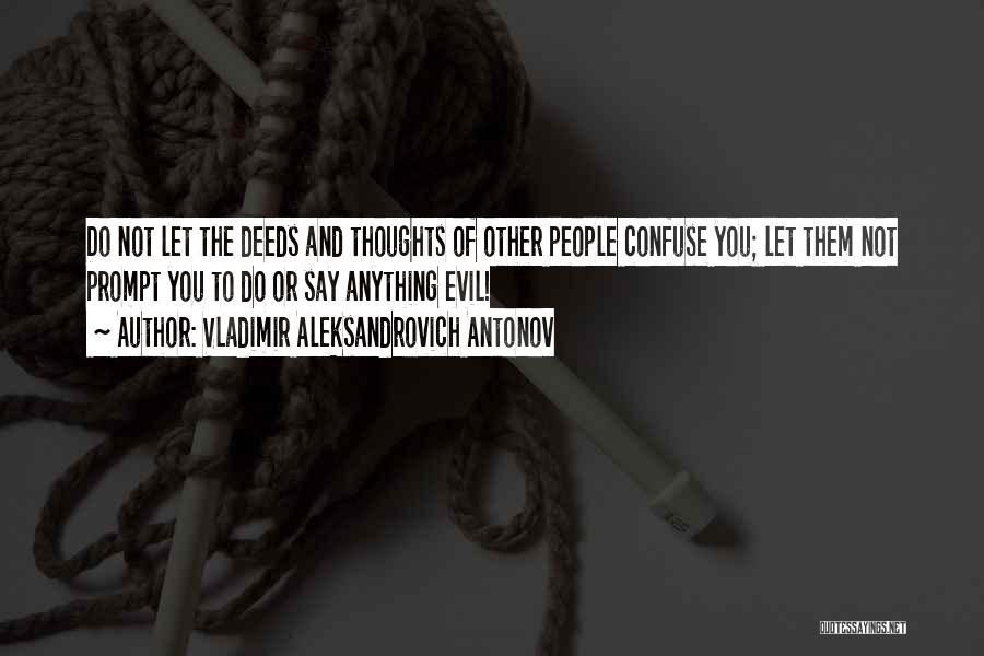 Vladimir Aleksandrovich Antonov Quotes 1784108