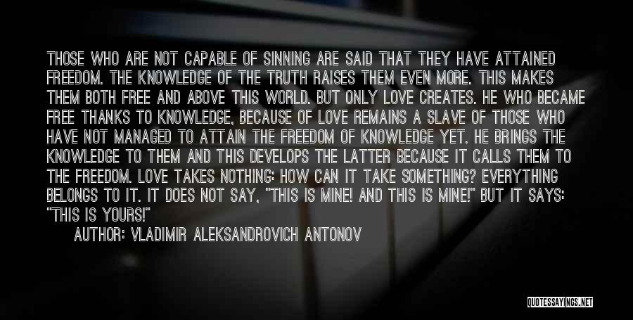 Vladimir Aleksandrovich Antonov Quotes 660054