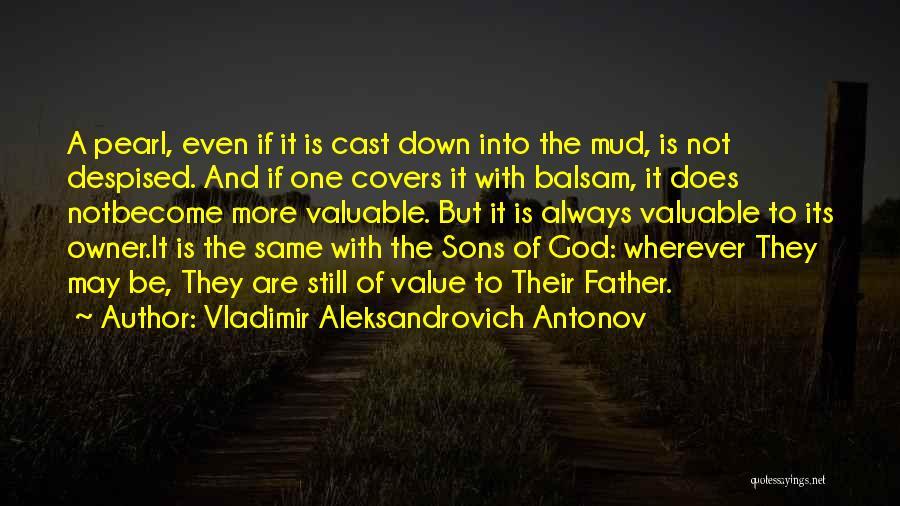 Vladimir Aleksandrovich Antonov Quotes 676305