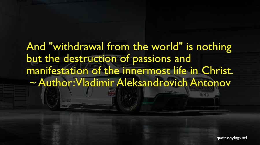 Vladimir Aleksandrovich Antonov Quotes 808829