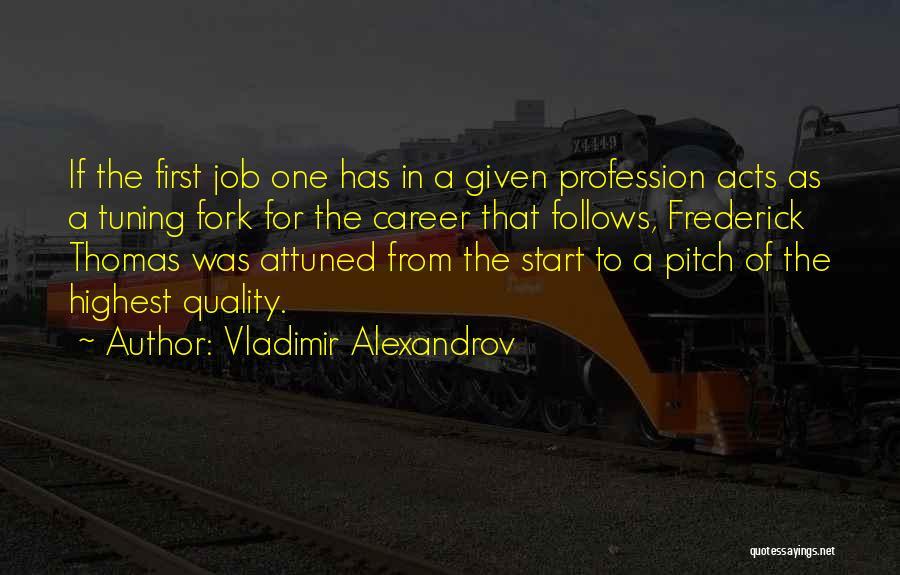 Vladimir Alexandrov Quotes 1015802