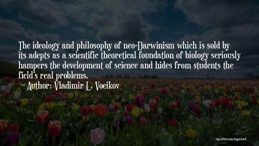 Vladimir L. Voeikov Quotes 498906