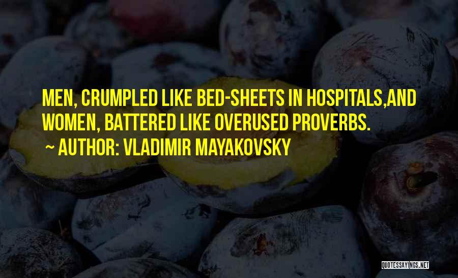 Vladimir Mayakovsky Quotes 1217279