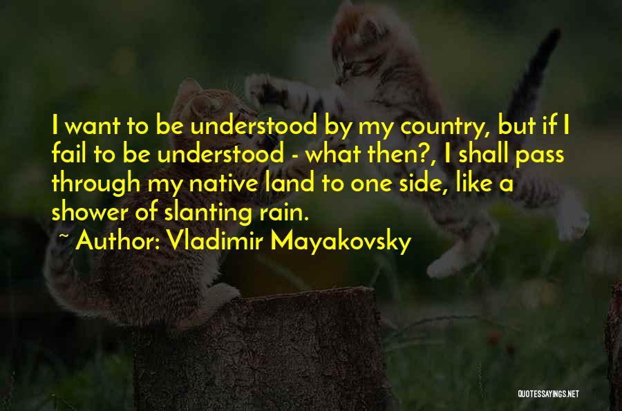 Vladimir Mayakovsky Quotes 1394345