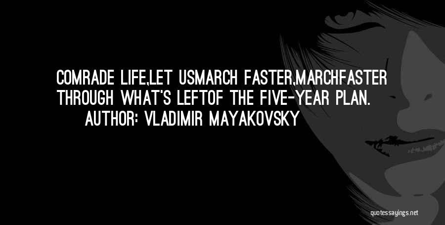 Vladimir Mayakovsky Quotes 150010