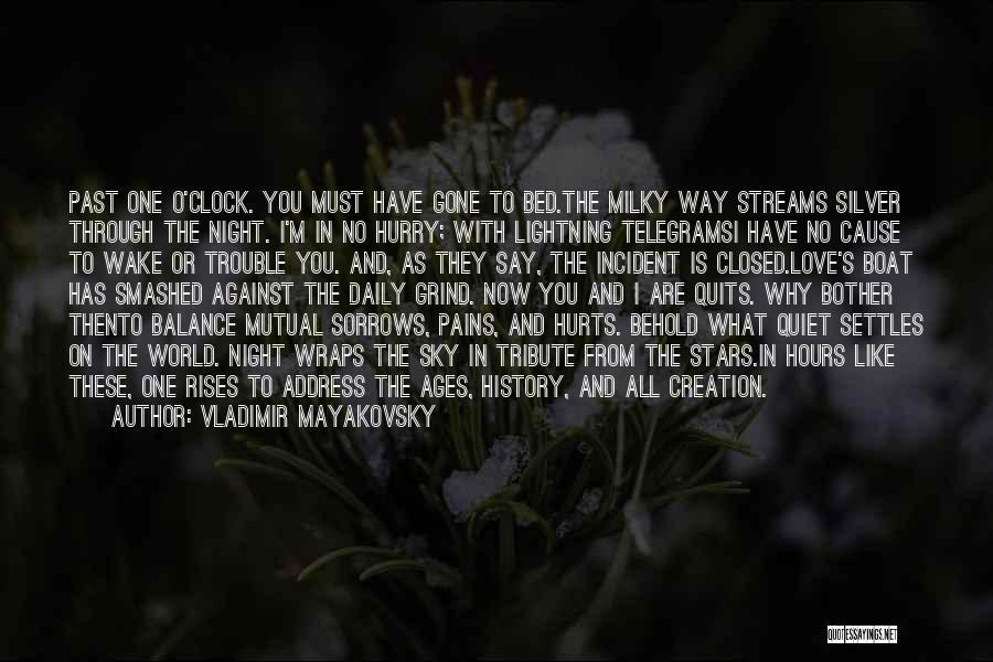 Vladimir Mayakovsky Quotes 1583452