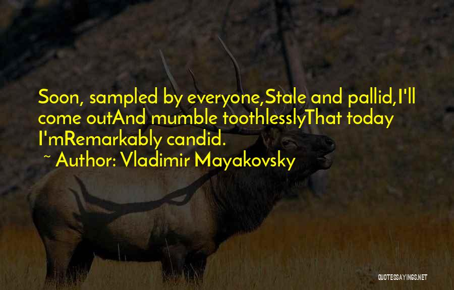 Vladimir Mayakovsky Quotes 1949585
