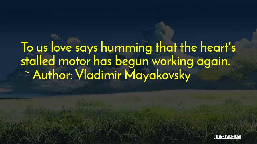 Vladimir Mayakovsky Quotes 2126899