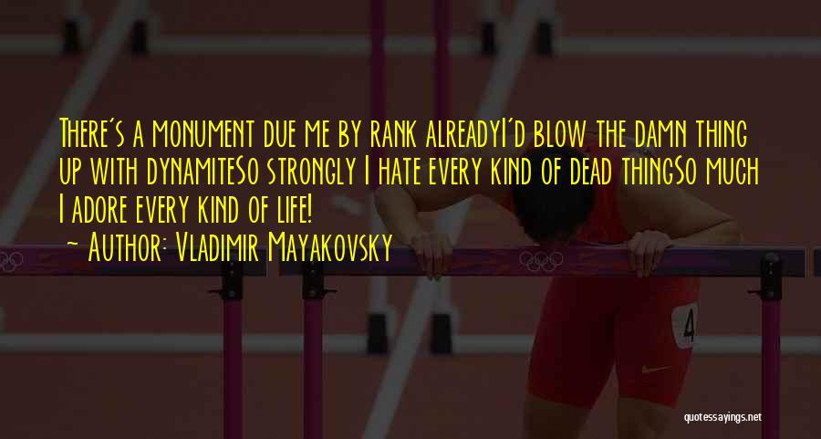 Vladimir Mayakovsky Quotes 2137667