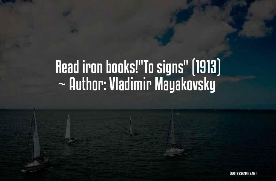 Vladimir Mayakovsky Quotes 2228068