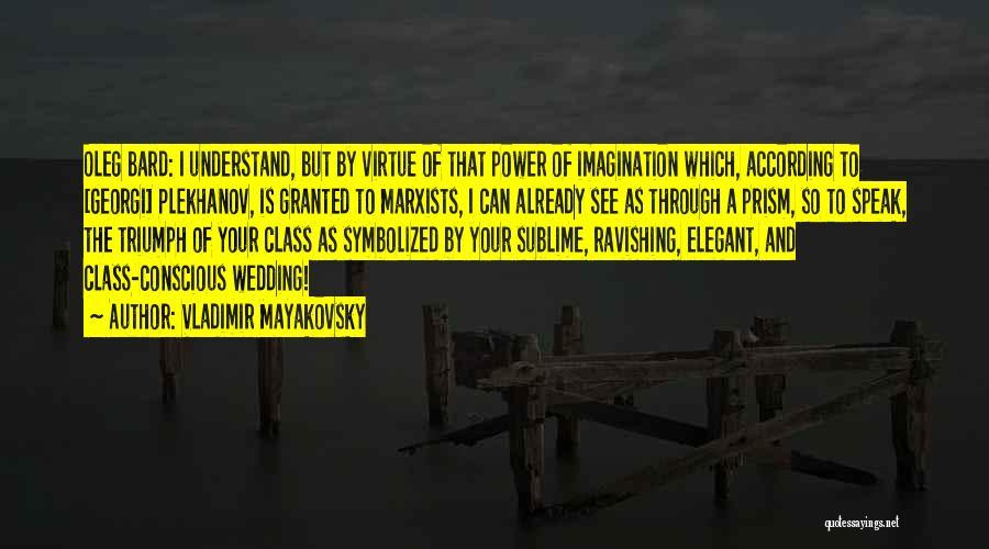 Vladimir Mayakovsky Quotes 258639