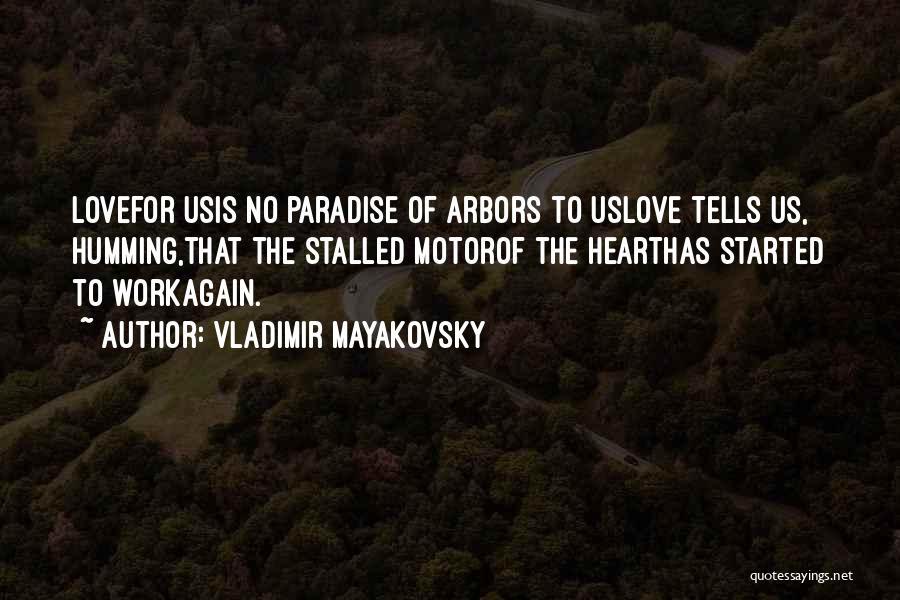 Vladimir Mayakovsky Quotes 406620