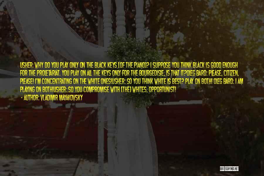 Vladimir Mayakovsky Quotes 470351