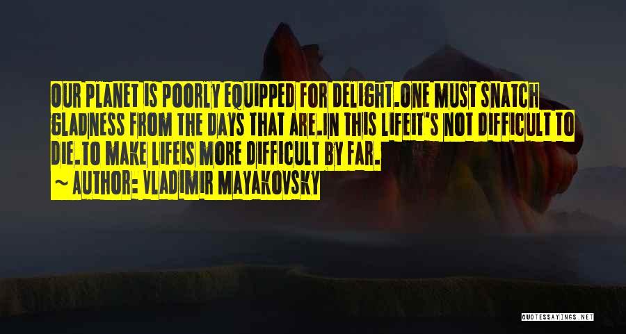 Vladimir Mayakovsky Quotes 558023