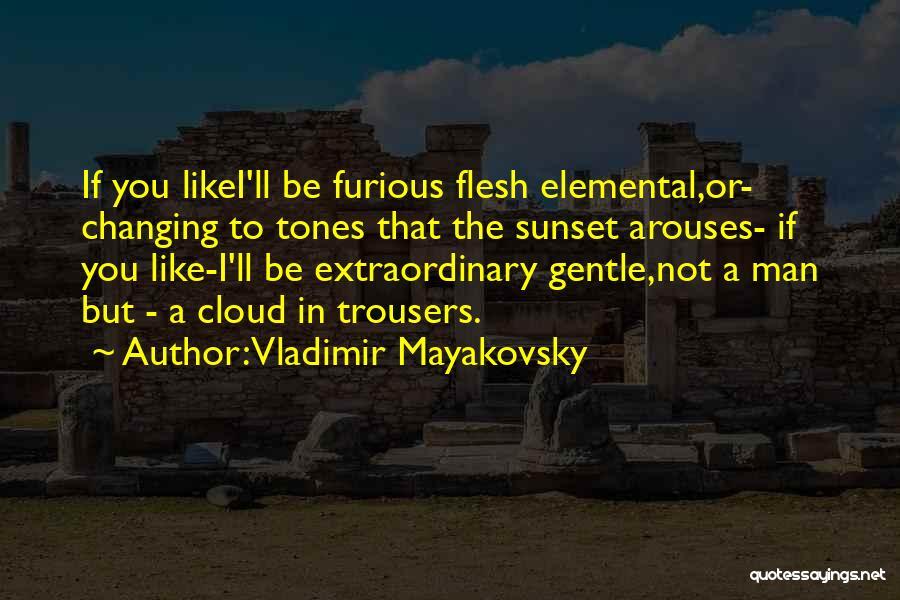 Vladimir Mayakovsky Quotes 674865
