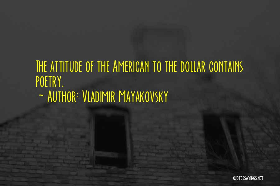 Vladimir Mayakovsky Quotes 725133