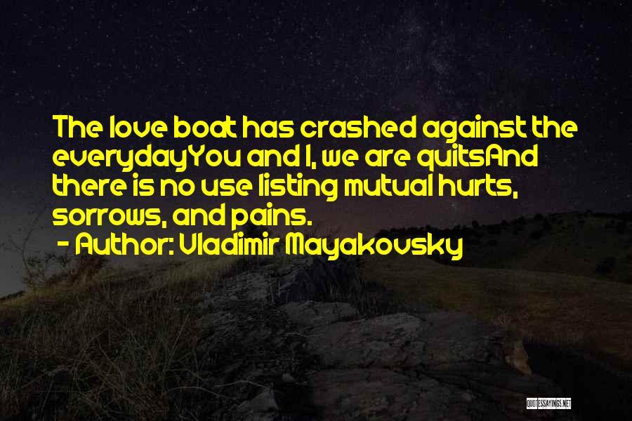 Vladimir Mayakovsky Quotes 829869