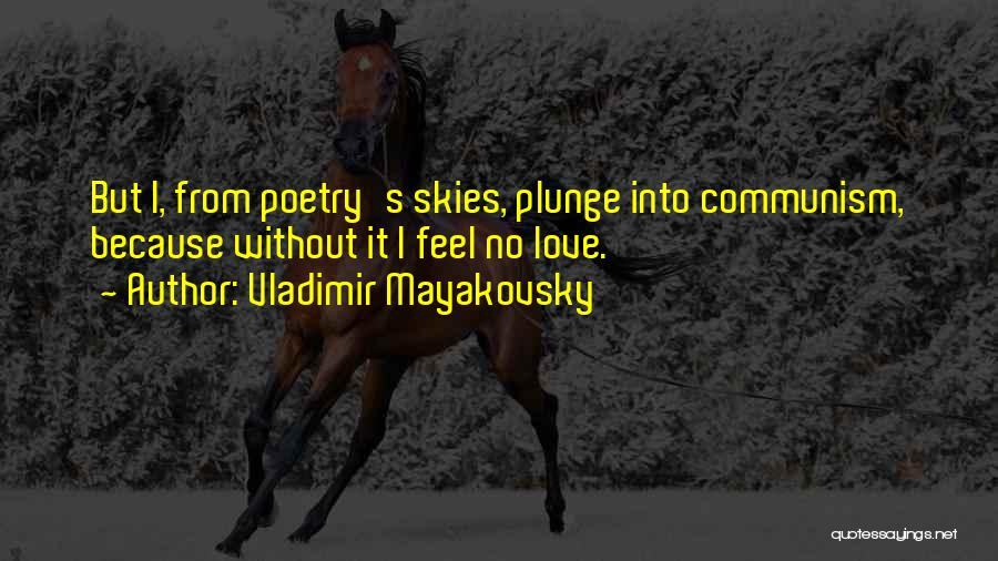 Vladimir Mayakovsky Quotes 835739