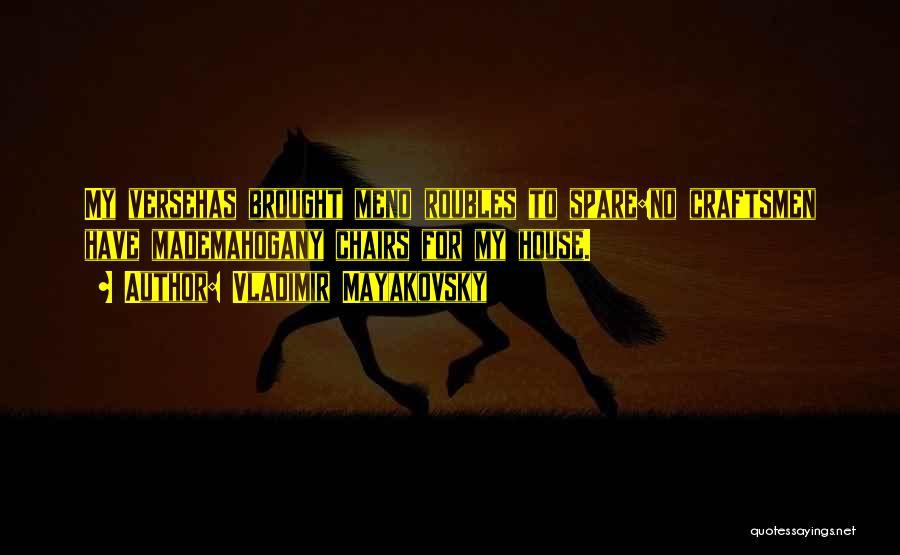 Vladimir Mayakovsky Quotes 840447