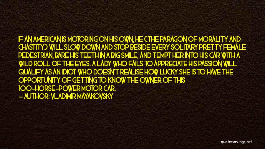 Vladimir Mayakovsky Quotes 951201